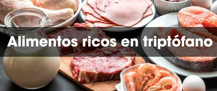 Alimentos ricos en triptófano